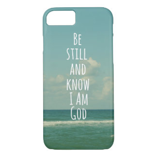 Be Still and Know I am God Bible Verse iPhone 8/7 Case