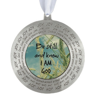 Be Still and Know I am God Bible Verse Ornament