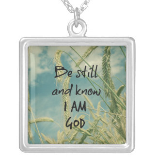 Be Still and Know I am God Bible Verse Silver Plated Necklace