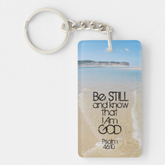 Be Still and Know I AM GOD Scripture Psalm 46:10 Double-Sided Rectangular Acrylic Keychain