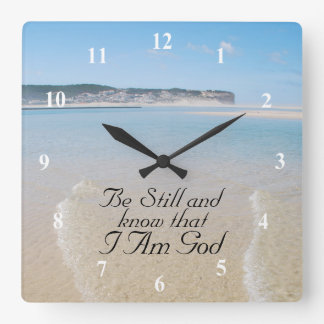 Be Still and Know I AM GOD Scripture Psalm 46:10 Square Wall Clock