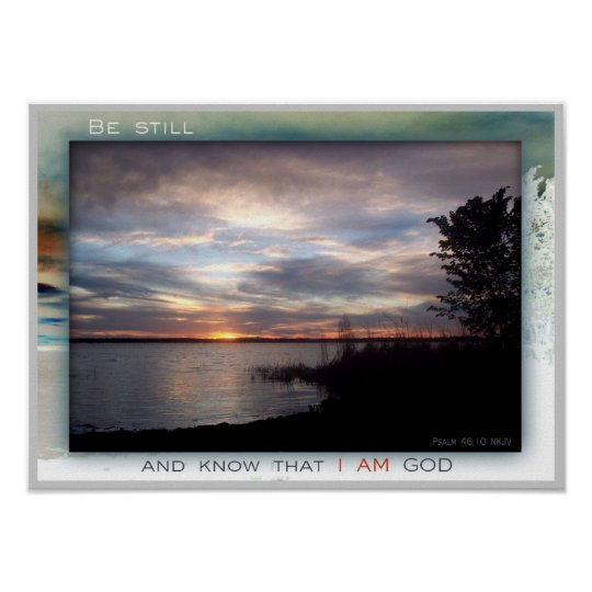 Be Still and Know print