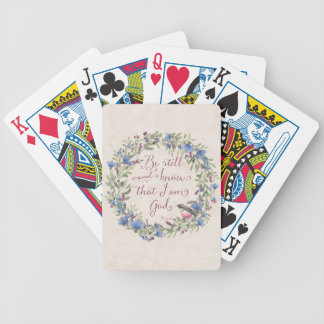 Be Still and Know - Psalm 46:10 Bicycle Playing Cards