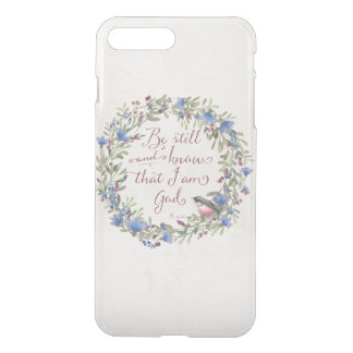 Be Still and Know - Psalm 46:10 iPhone 8 Plus/7 Plus Case