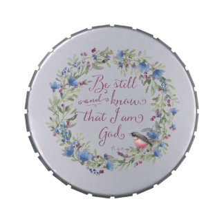 Be Still and Know - Psalm 46:10 Jelly Belly Candy Tins
