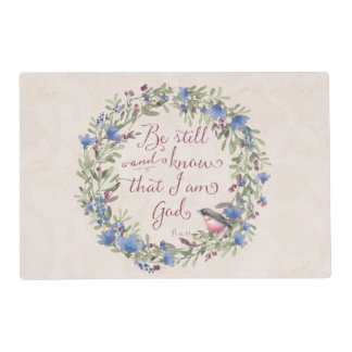 Be Still and Know - Psalm 46:10 Placemat