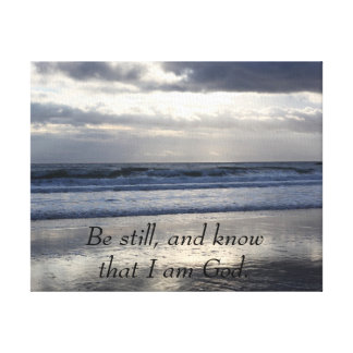 Be still, and know that I am God Canvas Print