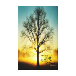 Be Still and know that I am GOD Canvas wrap