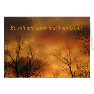 Be Still and Know That I am God Psalms 46:10 Stationery Note Card