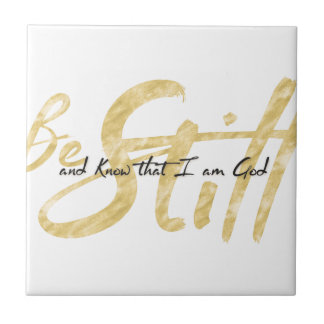 Be Still and Know that I am God Tile