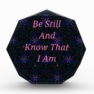 """""""Be Still And Know That I Am"""" Pink Scripture Award"""