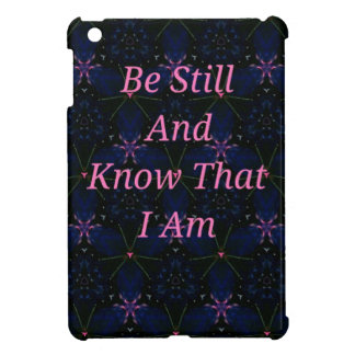 """""""Be Still And Know That I Am"""" Pink Scripture Cover For The iPad Mini"""