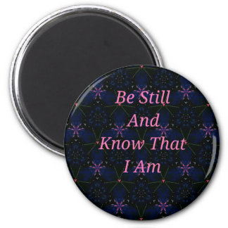 """""""Be Still And Know That I Am"""" Pink Scripture Magnet"""