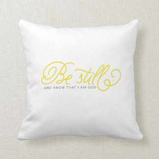 Be Still And Know | yellow bible verse pillow