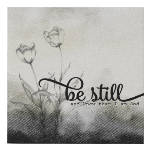 Be Still Bible Quote Faux Canvas Print
