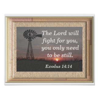 Be still -- Exodus 14:14 art print