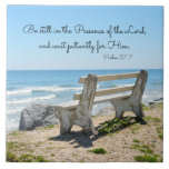 "Be Still in the Presence of the Lord, Psalm 37:7 Tile<br><div class=""desc"">Beautiful ceramic tile depicts a bench on the beach overlooking the ocean and features Bible Verse Psalm 37:7,  Be still in the Presence of the Lord,  and wait patiently for Him.</div>"