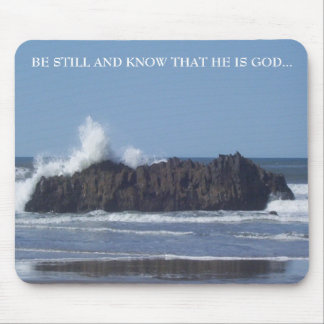 Be Still-Know that He is God-Mouse Pad