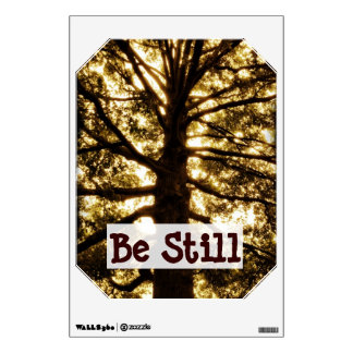 Be Still Motivational Quote Wall Decal