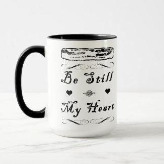 Be Still, My Heart Mug