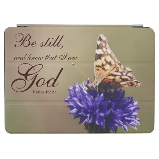 Be Still Psalm 46:10 Butterfly Flower iPad Air Cover