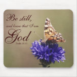 Be Still Psalm 46:10 Butterfly Flower Mouse Pad