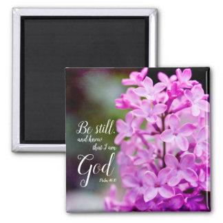 Be Still Psalm 46:10 Purple Lilac Flowers Magnet