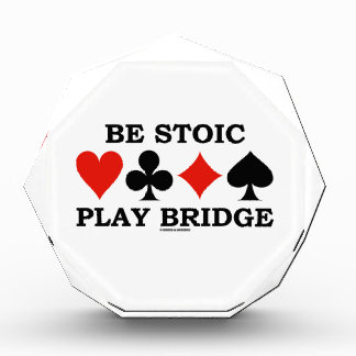 Be Stoic Play Bridge (Four Card Suits) Awards