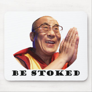 Be Stoked Mouse Pad