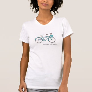 be stong and ride on - cancer t-shirt