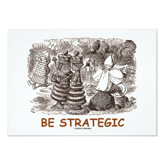 Be Strategic (Through The Looking Glass) Card