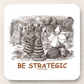 Be Strategic (Through The Looking Glass Chess) Drink Coaster