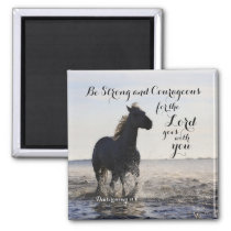 Be Strong and Courageous Bible Verse Deut 31 Horse Magnet
