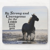 Be Strong and Courageous Bible Verse Deut 31 Horse Mouse Pad