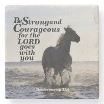 Be Strong and Courageous Bible Verse Deut 31 Horse Stone Coaster