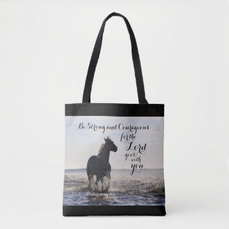 Be Strong and Courageous Bible Verse Deut 31 Horse Tote Bag