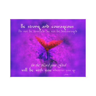 Be Strong and Courageous Butterfly Canvas Print