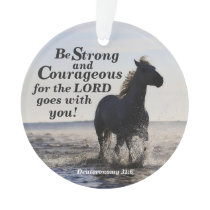 Be Strong and Courageous, Deut 31 Horse Custom Ornament