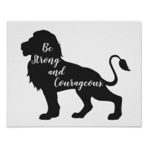 Be Strong and Courageous Lion Poster