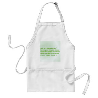 Be Strong and of a Good Courage Apron
