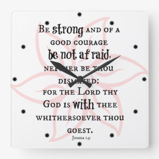 Be Strong and of Good Courage Bible Verse Square Wall Clock