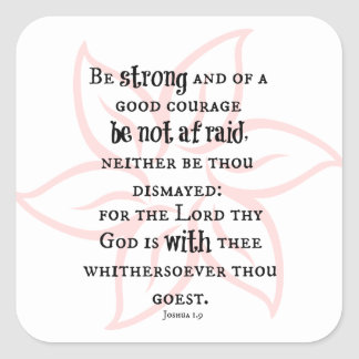 Be Strong and of Good Courage Bible Verse Square Stickers