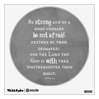 Be Strong and of Good Courage Bible Verse Wall Sticker