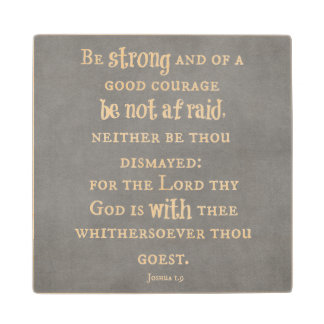Be Strong and of Good Courage Bible Verse Wooden Coaster