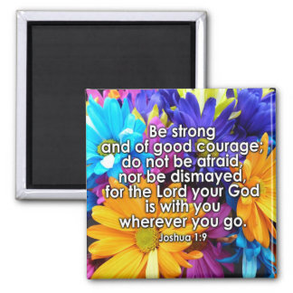 Be Strong Bible Scripture 2 Inch Square Magnet