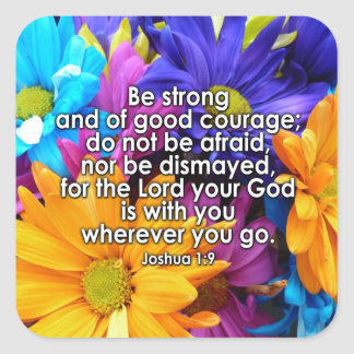 Be Strong Bible Scripture Square Sticker