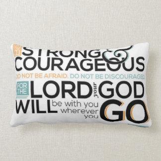 Be strong & courageous (Joshua 1:9) Lumbar Pillow