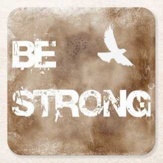Be Strong custom coasters