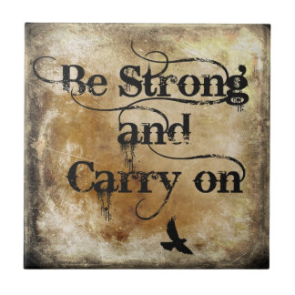 Be Strong encouragement gift tile