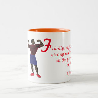 Be strong in the Lord, brethren Two-Tone Coffee Mug